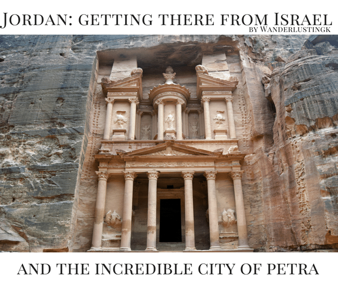 Israel to Jordan and the Incredible City of Petra