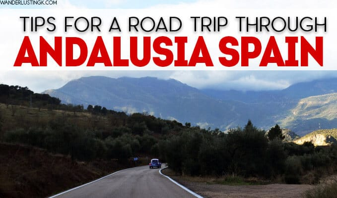 Tips for taking a road trip in Andalucia Spain with the best things to see in Andalusia!
