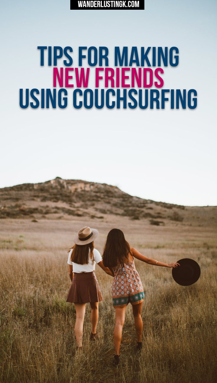 Tips for using couchsurfing to make new friends. Includes safety tips for couchsurfing & advice on meeting people while traveling solo.