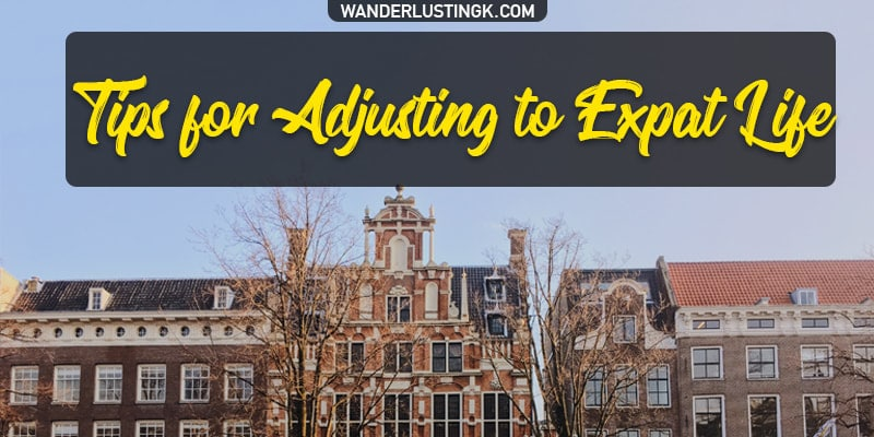 Read tips for expat life when moving to another country, how to adapt to a new country, & dealing with culture shock when living abroad for the first time