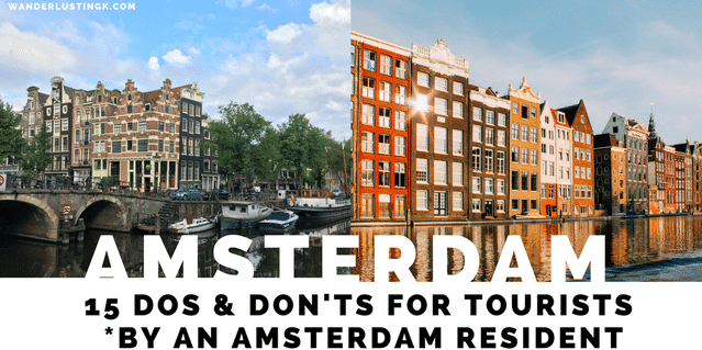 15 Do's and Don'ts for Tourists From An Amsterdam Resident