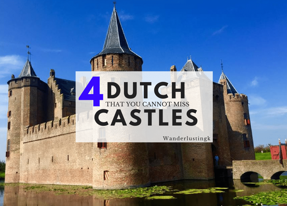 4 Must-See Dutch Castles
