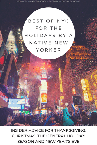 Find out the best things to do in New York City for the holidays from a New Yorker, including Thanksgiving, Christmas in NYC, and New Years Eve.