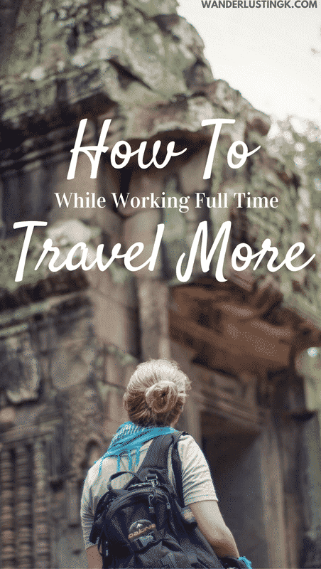Don't have enough vacation days but want to travel more? Tips to get the most out of your vacation days off to travel more while working a full time job.