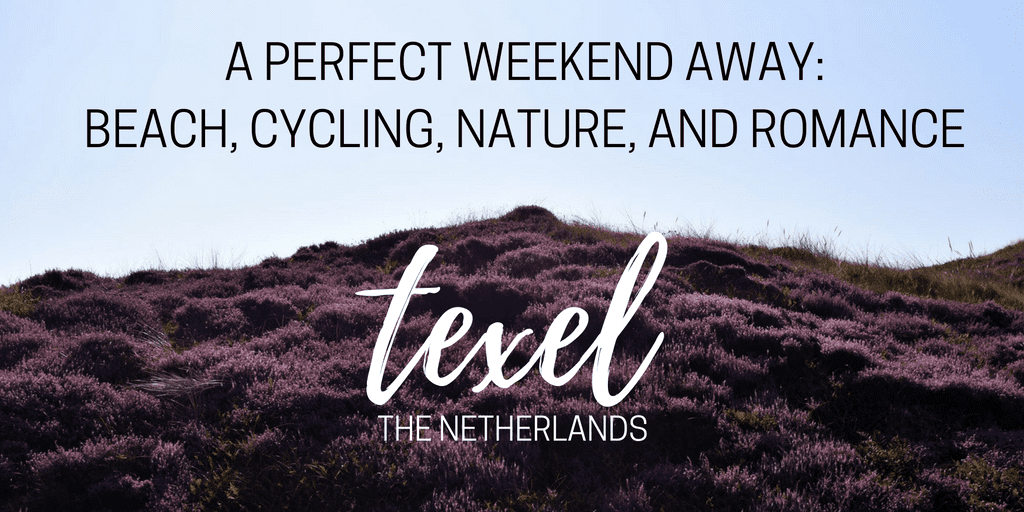 Texel: Perfect Couple Weekend Trip from Amsterdam
