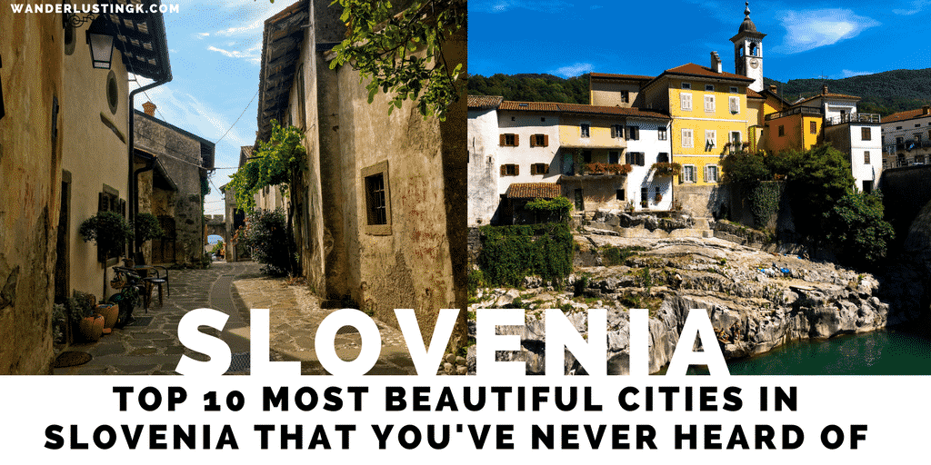 15 Beautiful Slovenian Cities That You Have Never Heard Of