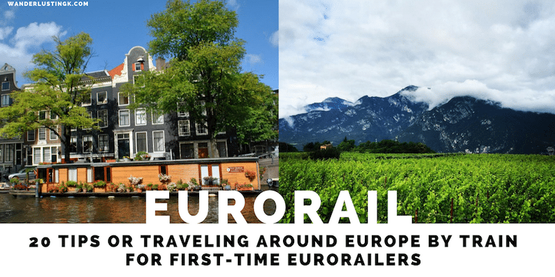20 Tips for Eurorailing Around Europe for first time European backpackers