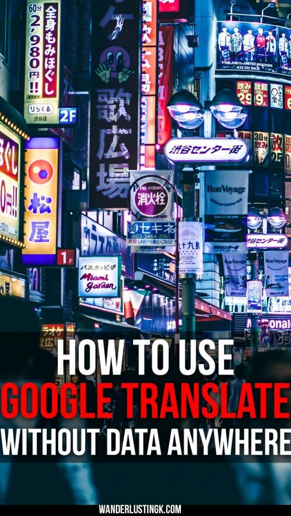 Traveling abroad to a foreign country? Tips on how to use Google Translate offline and without wifi OR data! Tips on using the best free translation app!