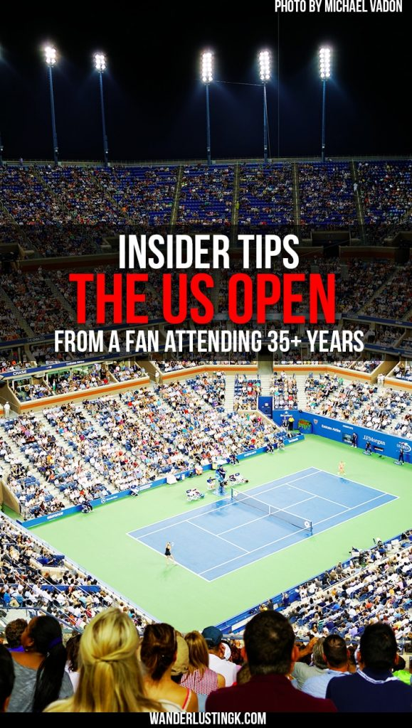 Insider tips for US Open from a fan attending 30+ years on how to buy tickets for US Open, how to get to the US Open & what to bring to US Open.