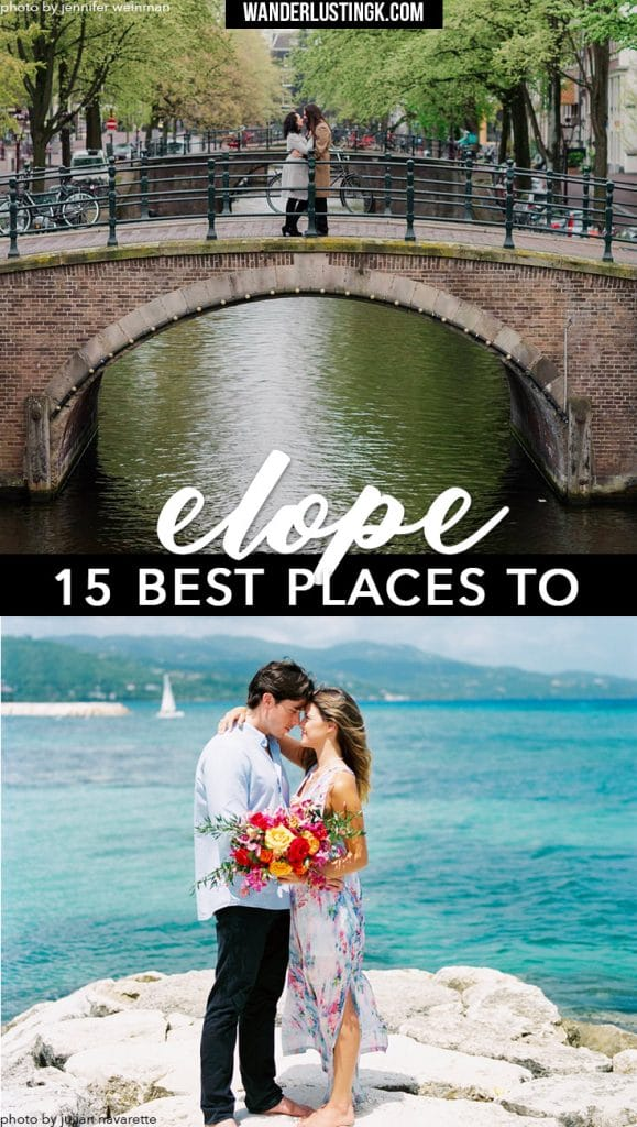 Read an bride's reasons to elope, tips for elopment, & the 15 best places to elope, including the world's most beautiful elopement destinations!