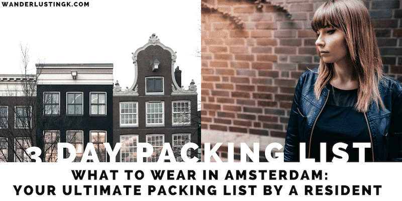 Wondering what to wear in Amsterdam, the Netherlands? Read a resident's multi-season packing list with what to pack for Amsterdam & what NOT to bring.