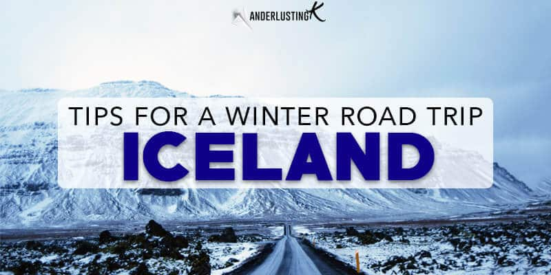 Travel Tips For a Winter Road Trip In Iceland