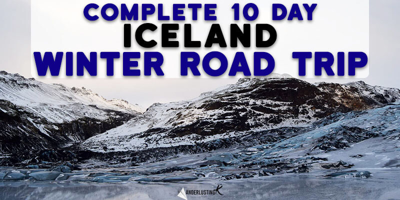 Visiting Iceland in Winter? Your complete 10 day Iceland itinerary for Iceland in winter. Read about the best road trip in Iceland in winter!
