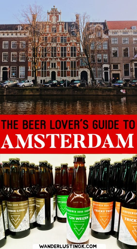 Visiting Amsterdam? Your insider guide to Dutch beer with the best beer bars in Amsterdam and beer that you must try! #Amsterdam #Beer #Travel #Dutch