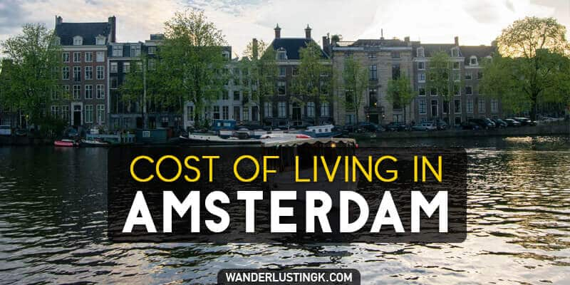 The Cost of Living in Amsterdam, the Netherlands