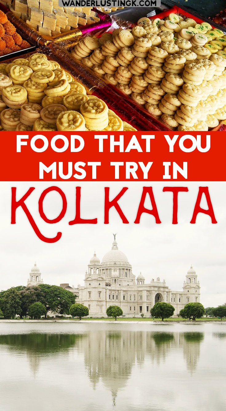 If you're visiting Kolkata India, you must try these 7 famous Kolkata foods dishes! Tips from a local on where to eat in Kolkata. #Kolkata #India #Foodie