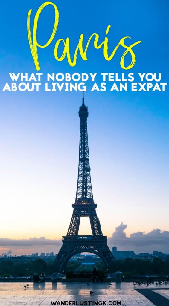 What's it like to live in Paris? A different take on living in Paris by a Paris expat & what I wish I knew before moving to Paris. #Paris #Expat #France