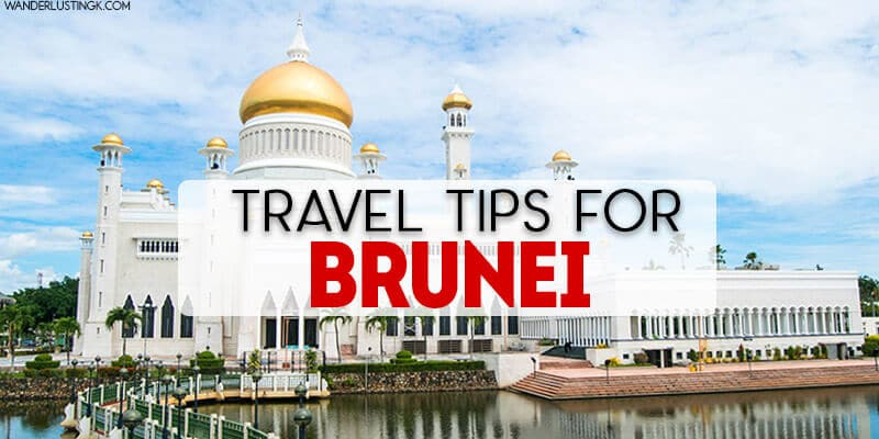 Travel in Brunei: 13 must-know travel tips for Brunei Darussalam