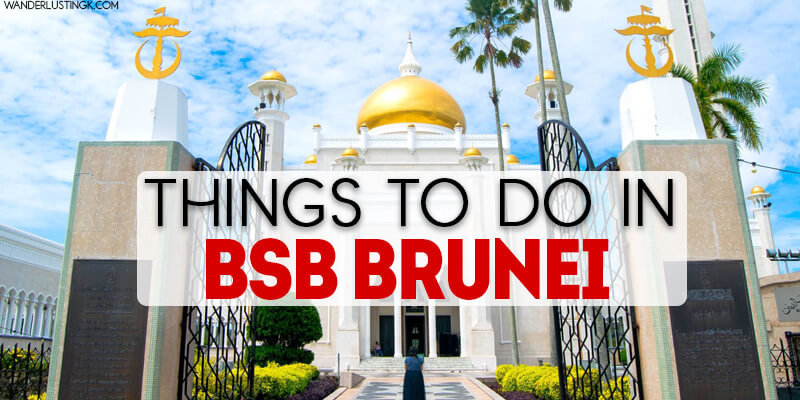 Not your average guide: Things to do in Bandar Seri Begawan Brunei