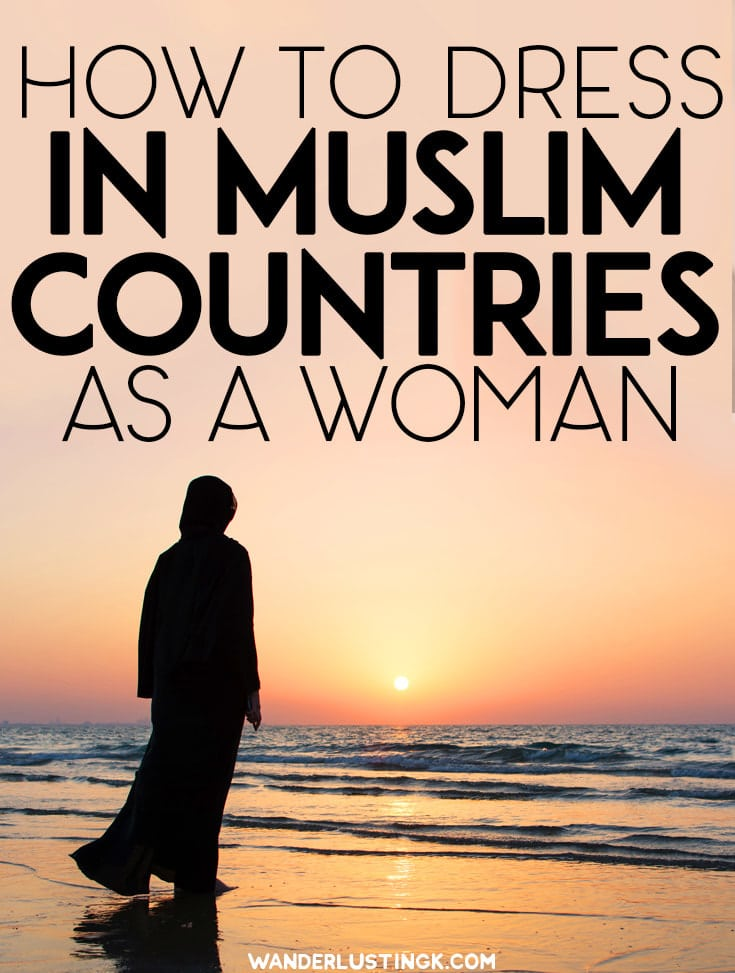 Trying to figure out how to dress appropriately for a Muslim country that you're visiting? Tips on what to wear in Muslim countries for women by bloggers. #Travel #Muslim #MiddleEast