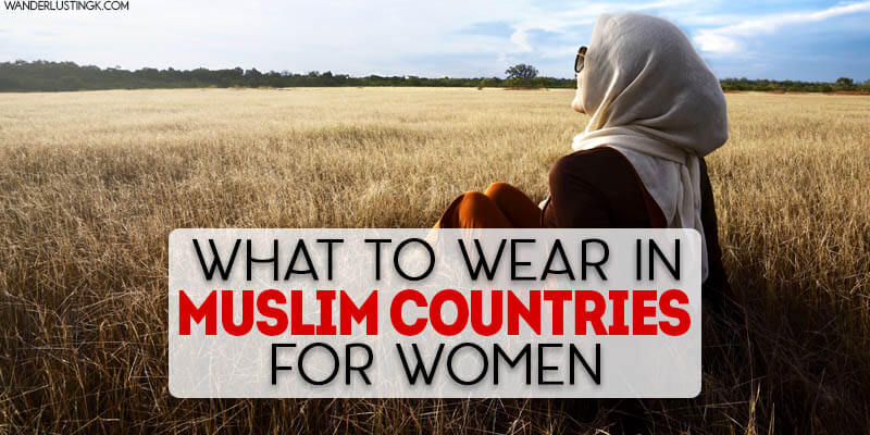 Tips on what to wear in Muslim countries for women, including tips for appropriate clothing for women in the Middle East for female travelers, and Muslim clothing coverings for women.