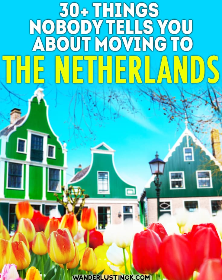 Considering moving to the Netherlands? 30+ things that nobody tells you about living in the Netherlands before you move. #Netherlands #expat #Holland