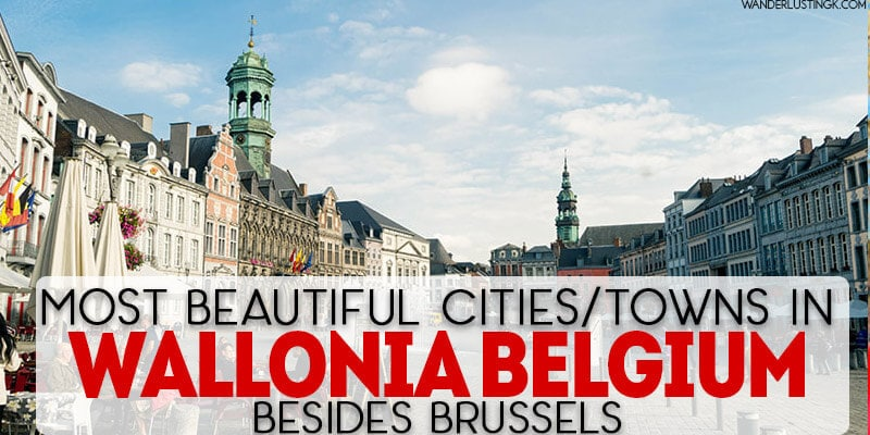 Are you looking to visit the most beautiful cities in Belgium? See the most beautiful cities in Wallonia Belgium and why you should visit Wallonia for beautiful small towns in Belgium!