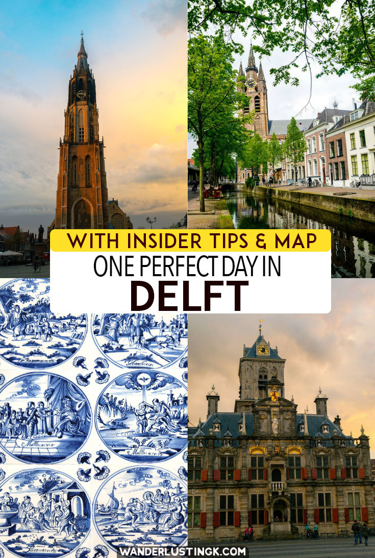 A perfect day trip to Delft Interesting things to do in Delft by an