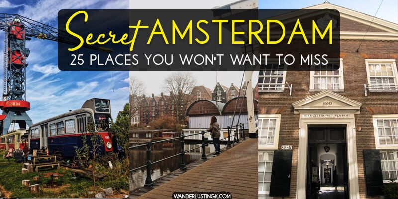 Secret Amsterdam: 25 secret places to visit in Amsterdam