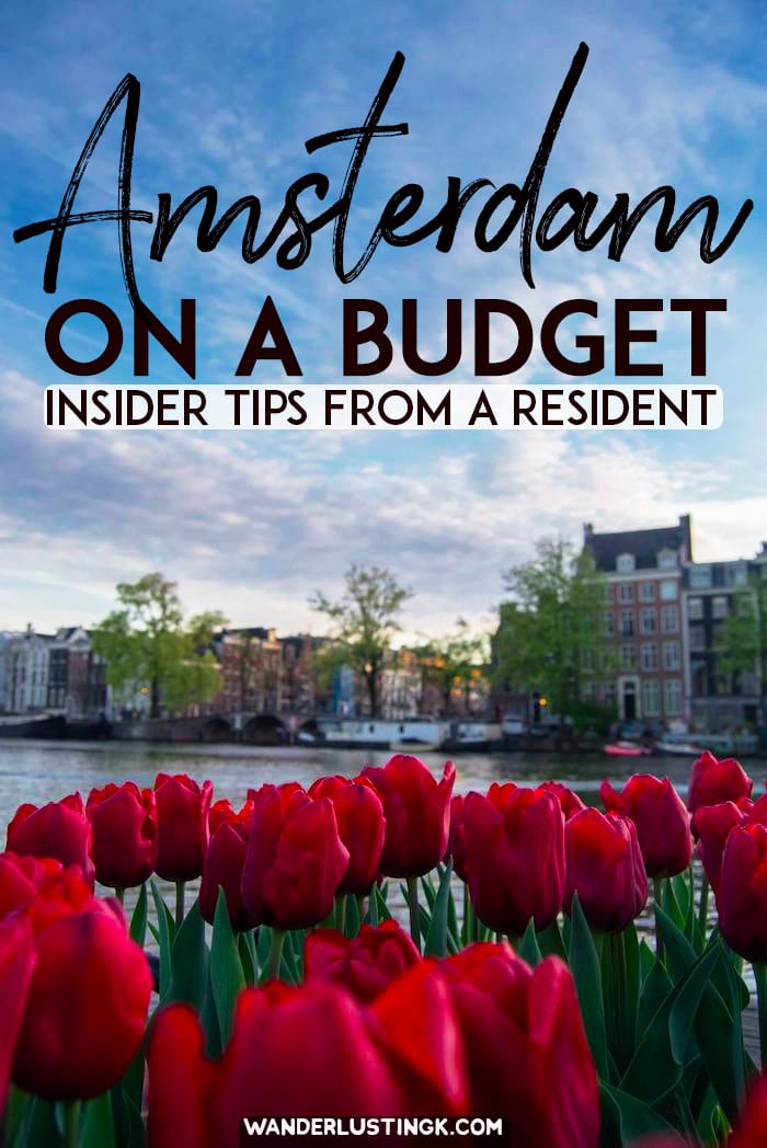Tips for visiting Amsterdam on a budget with insider tips from a resident for visiting the Netherlands on a budget. #travel #netherlands #amsterdam #europe #budgettravel