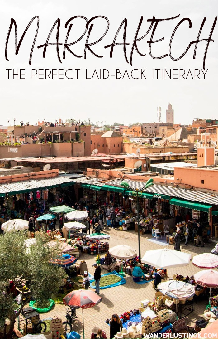 Visiting Marrakech Morocco? Your perfect laid-back itinerary for Marrakech over three days, including things to do in Marrakech. #travel #Marrakech #Morroco