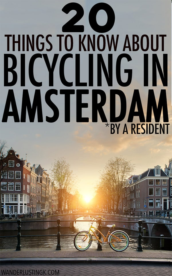 Considering renting a bike in Amsterdam, the Netherlands? Read 20 things to know about biking in Amsterdam by a resident, including tips about renting a bike in Amsterdam and biking rules in Amsterdam. #biking #amsterdam #netherlands #bicycling