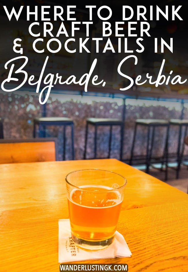 Interested in craft beer in the Balkans? Your craft beer guide to Belgrade, Serbia, including the best craft beer bars in Belgrade and the best cocktail bars in Belgrade. Read where to go out in Belgrade with tips for experiencing Belgrade's nightlife! #travel #belgrade #serbia #craftbeer #cocktails #balkans