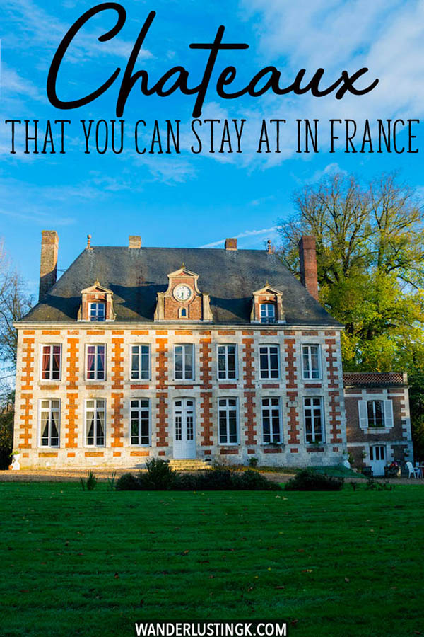 Is staying at a castle on your bucket list? Dreaming of staying at a chateau in France? Read about staying in a cheau and seven French chateaux hotels that you can stay at! #france #chateau #castle #normandy
