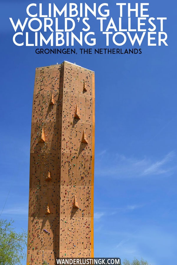 Excalibur, the world's tallest climbing tower, is located in Groningen, the Netherlands. Read what it's like to climb the world's tallest freestanding climbing wall, one of the coolest climbing walls in the world! Put this on your adventure bucket list! #climbing #travel #netherlands #klimmen #adventuretravel