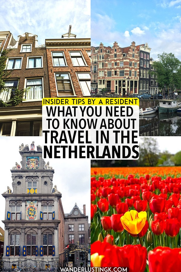 Planning your trip to the Netherlands? Your insider guide to the Netherlands with helpful travel tips for the Netherlands written by a Dutch resident. Find out what you need to know before you travel to the Netherlands! #travel #europe #netherlands #amsterdam