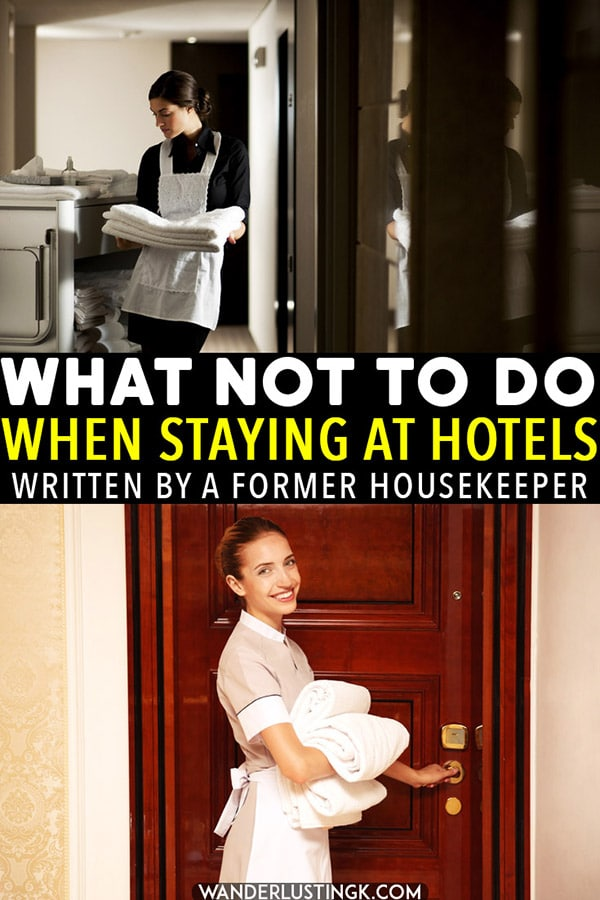 Read what NOT to do when staying at a hotel written by a former housekeeper and how to be a better hotel guest! #hotels #travel