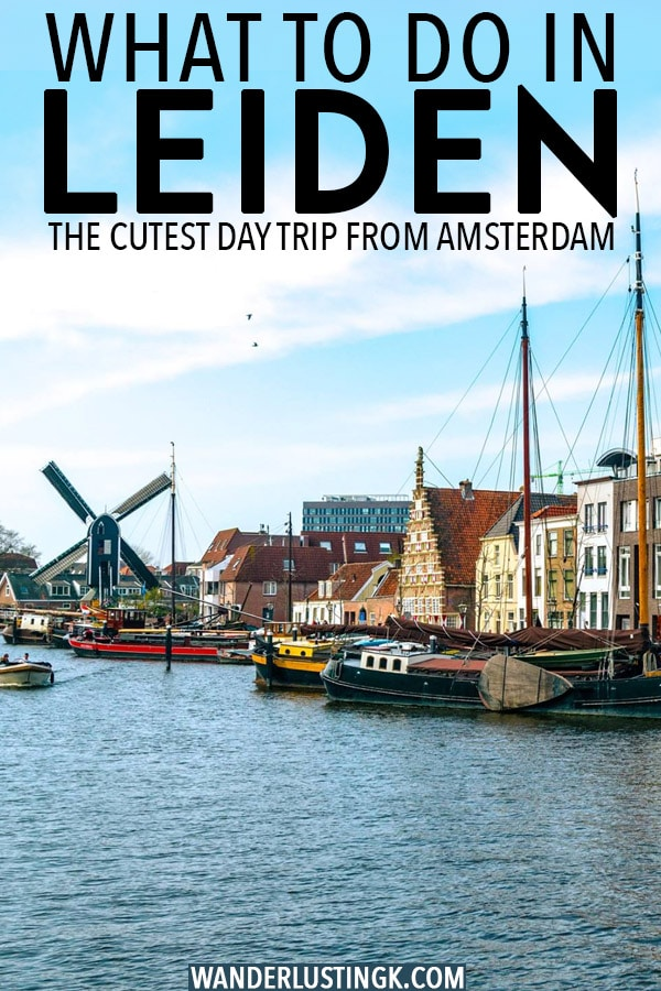 Looking for a day trip from Amsterdam without the crowds? Visit Leiden for beautiful canals and history only 30 min from Amsterdam. Plan your perfect day trip to Leiden with a free self-guided walking tour through Leiden. #travel #leiden #holland #netherlands