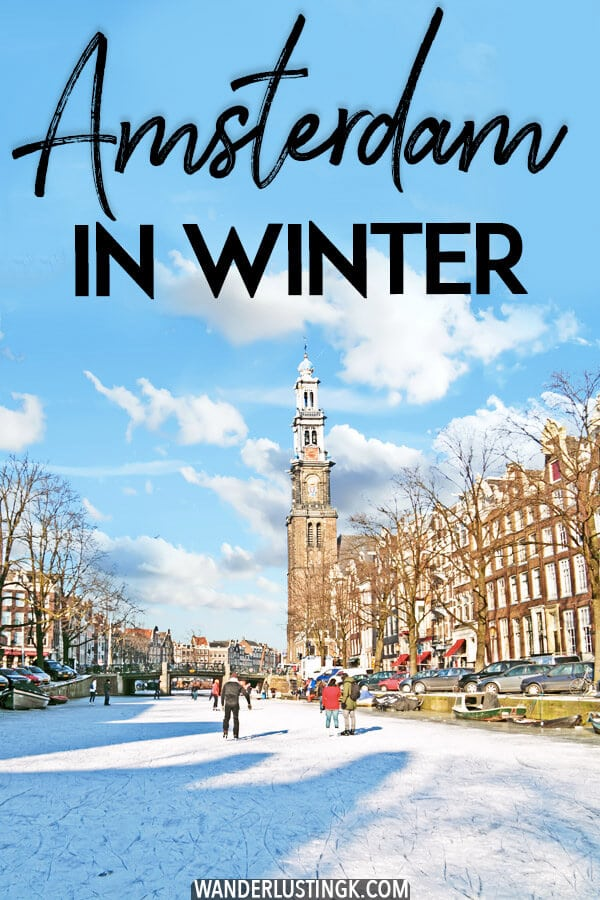 Considering visiting Amsterdam in winter? Your complete guide to the best things to do in Amsterdam during winter and what to expect when visiting Amsterdam in winter in terms of seasonal events! #Netherlands #amsterdam #travel