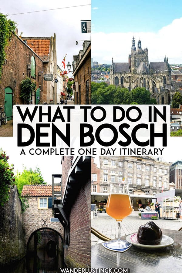 Figuring out your trip to Den Bosch, one of the most beautiful cities in the Netherlands only a day trip from Amsterdam! Read what to do in Den Bosch in this complete one day guide to 's-Hertogenbosch with hotspots! #travel #denbosch #brabant #netherlands #nederland #europe