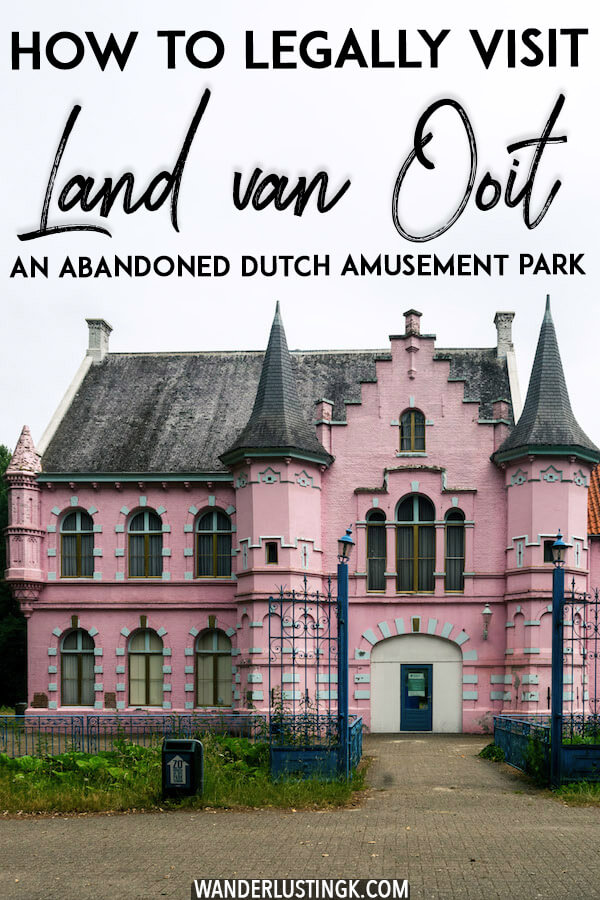 Looking for somewhere off the beaten path in the Netherlands? Read how to legally visit the Dutch abandoned amusement park, Land van Ooit, which sits just outside of Den Bosch. Part of this amusement park is a medieval castle (de Roze Kasteel) that was painted pink. #travel #abandonedplaces #Netherlands #brabant #denbosch