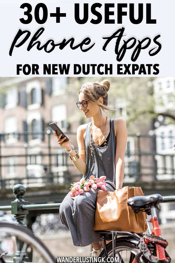 Moving to the Netherlands? 30+ useful Dutch phone apps for new expats in the Netherlands that you'll want to download! #expats #netherlands #expatlife
