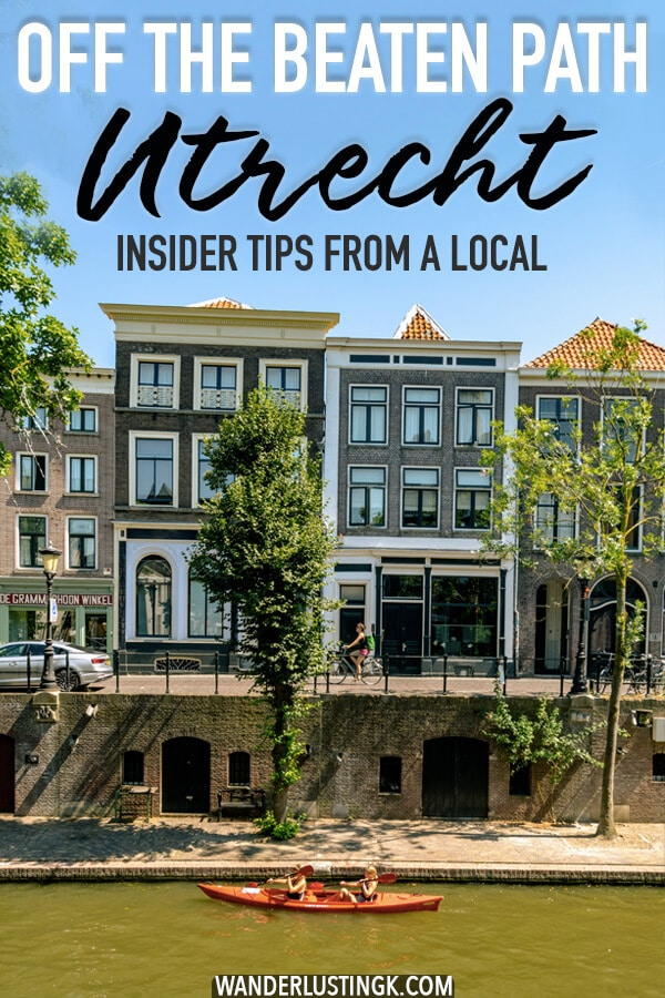 Want to get off the beaten path in Utrecht? Your insider guide to Utrecht with the best and most unique things to do in Utrecht, the Netherlands. #utrecht #Netherlands