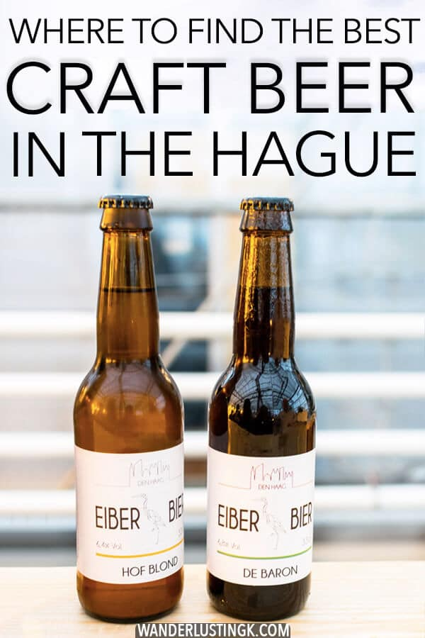 Looking for the best craft beer in the Hague, the Netherlands? Look no further than this insider's guide to the craft beer scene in Den Haag with the best craft beer bars in the Hague. #travel #beer #craftbeer #zuidholland #denhaag #netherlands