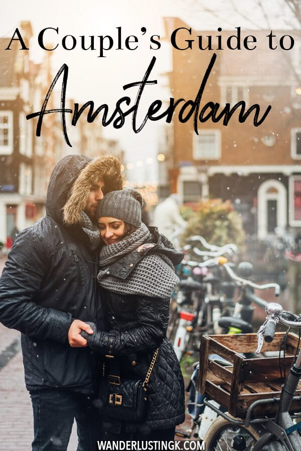 Planning a romantic couple's trip to Amsterdam? Your guide to the most romantic things to do in Amsterdam written by a former resident! Perfect for date nights in Amsterdam! #amsterdam #holland #datenight #netherlands #travel
