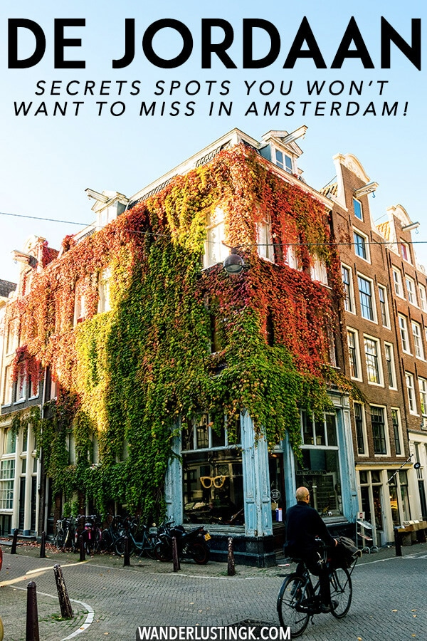 Looking to get off the beaten path in Amsterdam? You can't miss these secret spots in De Jordaan, one of the most beautiful neighborhoods of Amsterdam!  Follow this brief self-guided walking tour of the Jordaan to see this historic side of Amsterdam. #amsterdam #holland #nederland #netherlands #travel