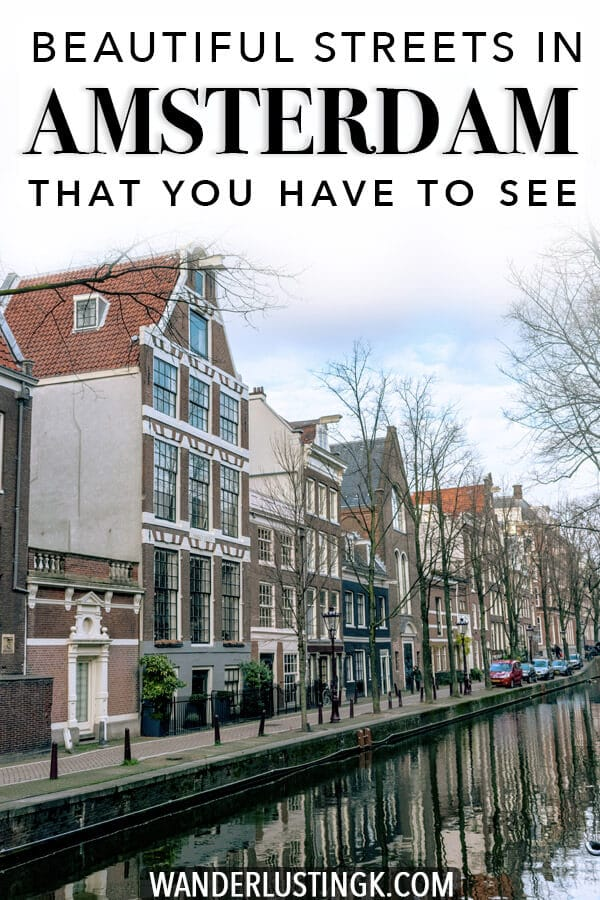 Looking for the best places to visit in Amsterdam? Insider tips for the most beautiful streets in Amsterdam that you won't want to miss! #amsterdam #holland #travel #netherlands #nederland