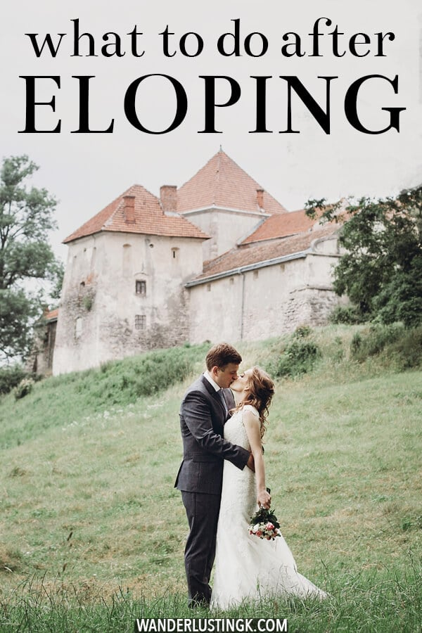 Decided to elope? Your guide on what to do after you elope in terms of notifying your family and hosting the perfect post-elopement reception for family and friends! #elope #weddings #love #eloping