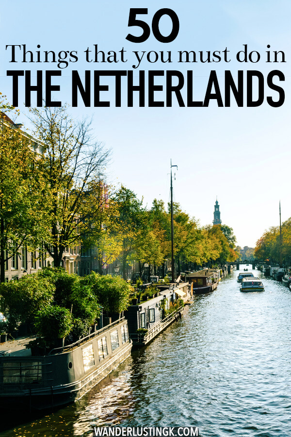 Planning your trip to the Netherlands? 50 Things to do in the Netherlands that you need to add to your Dutch bucket list, including the best food to try in the Netherlands, museums to visit, and experiences to have! #netherlands #amsterdam #travel
