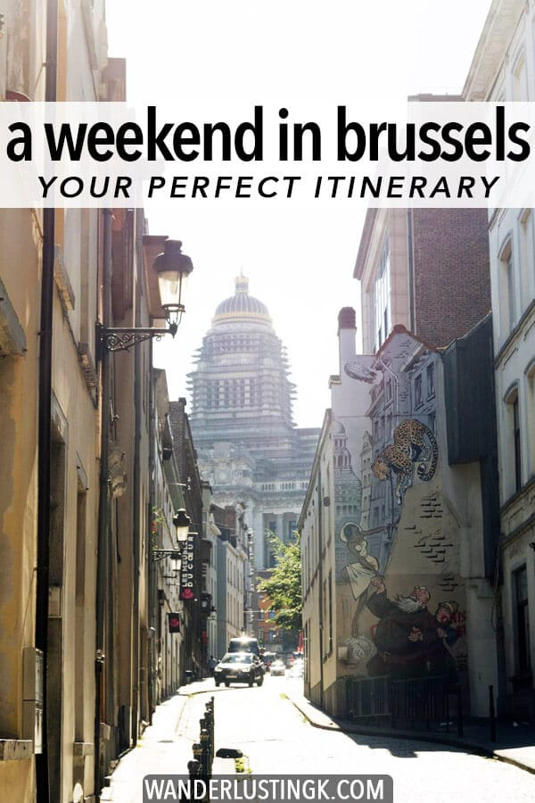 Your guide to a perfect weekend in Brussels, including the best things to do in Brussels in two days.  Includes a complete itinerary for Brussels with food and drink (Belgian beer) recommendations and tips for getting off the beaten path! #belgium #brussels #europe #travel #wanderlust